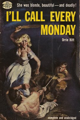 Hitt - I'll Call Every Monday